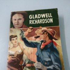 Libros de segunda mano: HOMBRES MALOS DE TEXICO GLADWELL RICHARDSON.PRIMERA EDICIÓN. FEBRERO 1953. BRUGUERA.. Lote 192541376