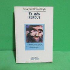 Libros de segunda mano: SIR ARTHUR CONAN DOYLE - EL MON PERDUT - EN CATALA - TRADUCCIO JOAN FONCUBERTA LA MAGRANA 1989. Lote 192685665