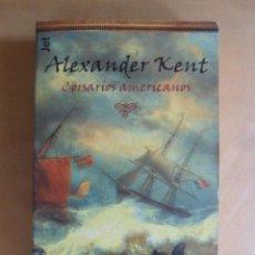 Livros em segunda mão: CORSARIOS AMERICANOS - ALEXANDER KENT - PLAZA & JANES - 2000. Lote 192791488