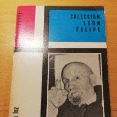 Libros de segunda mano: GANARÁS LA LUZ (LEÓN FELIPE). Lote 193033810