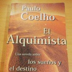 Libros de segunda mano: EL ALQUIMISTA (PAULO COELHO). Lote 193239237