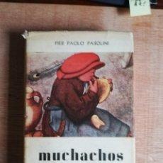 Libros de segunda mano: MUCHACHOS DE LA CALLE. PIER PAOLO PASOLINI. 1961. Lote 193244530