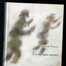 Libri di seconda mano: UN MUNDO APARTE, GUSTAW HERLING. Lote 193343853