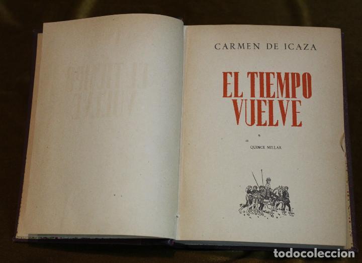 Libros de segunda mano: El tiempo vuelve,Carmen de Icaza,Afrodisio Aguado,1945. - Foto 2 - 193366266