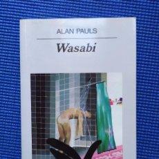 Libros de segunda mano: WASABI ALAN PAULS. Lote 193399088