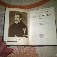 Libros de segunda mano: 77- LA DOROTEA, FELIX LOPE DE VEGA, CRISOL 77,. Lote 193443258