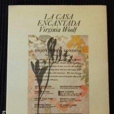 Libros de segunda mano: LA CASA ENCANTADA. VIRGINIA WOOLF. LUMEN 1979. PRIMERA EDICION.. Lote 193584778