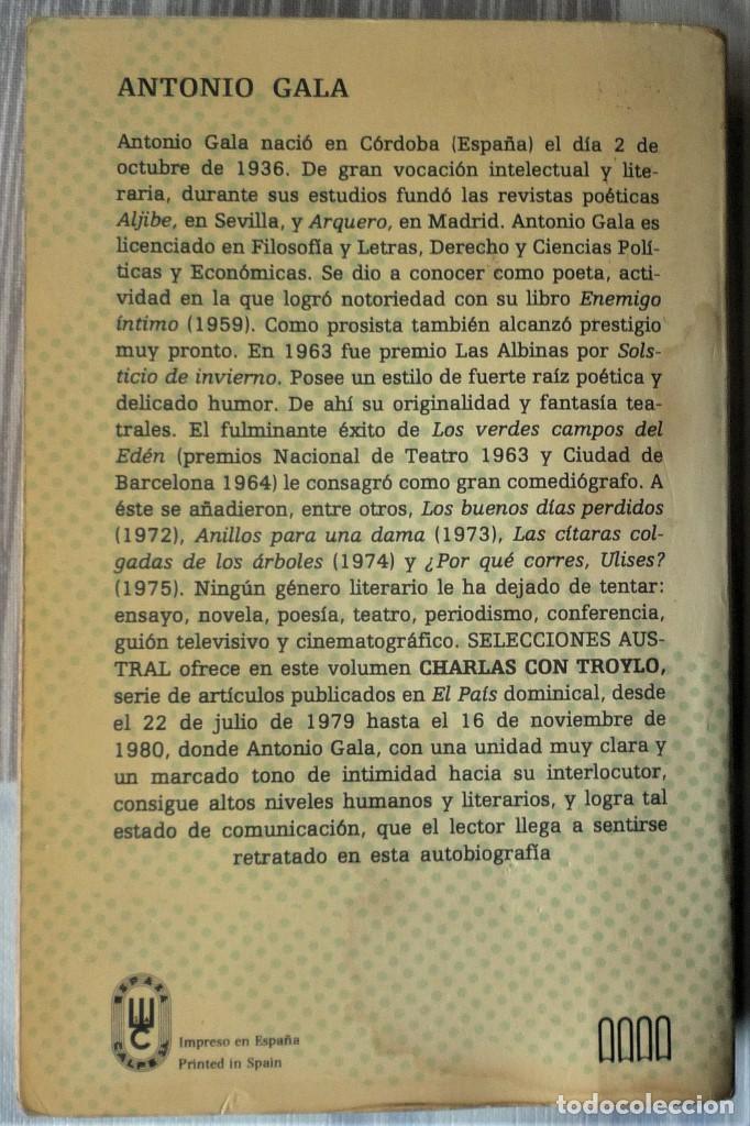 Libros de segunda mano: CHARLAS CON TROYLO - DE ANTONIO GALA - Foto 2 - 31788183