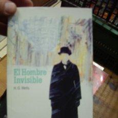 Libri di seconda mano: EL HOMBRE INVISIBLE, H. G. WELLS. L.6921-139. Lote 193783327