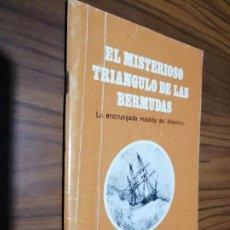 Libros de segunda mano: EL MISTERIOSO TRIANGULO DE LAS BERMUDAS. LA ENCRUCIJADA MALDITA DEL ATLÁNTICO. GRAPA.. Lote 193866596