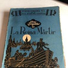 Libros de segunda mano: P LUIS COLOMA S I DE LA REAL ACADEMIA ESPAÑOLA. Lote 193920492