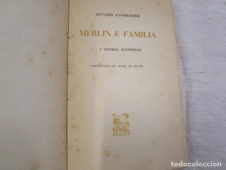 Libros de segunda mano: GALICIA - MERLIN E FAMILIA - ALVARO CUNQUEIRO - EDI GALAXIA 1955 PRIMERA EDICION - PREGO + INFO - Foto 4 - 193957902