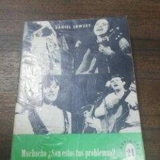 Libros de segunda mano: MUCHACHO ¿ SON ESTOS TUS PROBLEMAS?. DANIEL L. LOWERY. EDITORIAL SAL TERRAE. COLECCION ADELANTE.1972. Lote 193988472