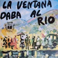 Libri di seconda mano: LA VENTANA DABA AL RÍO / RAFAEL GARCÍA SERRANO ; PORTADA DE JULIÁN GRAU-SANTOS. MADRID: BULLÓN, 1963. Lote 194102618