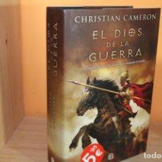 Libri di seconda mano: EL DIOS DE LA GUERRA / CHRISTIAN CAMERON. Lote 194113491