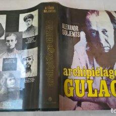 Livros em segunda mão: LIBROS: ARCHIPIÉLAGO GULAG - ALEXANDR SOLJENITSIN. Lote 194136473