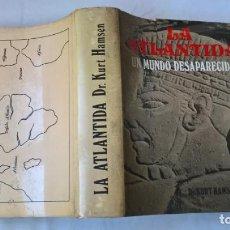 Livros em segunda mão: LIBROS: LA ATLÁNTIDA. UN MUNDO DESAPARECIDO. DR KURT HANSEN. Lote 194142992