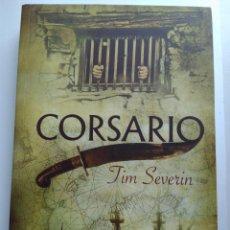 Libros de segunda mano: CORSARIO/TIM SEVERIN. Lote 194224990