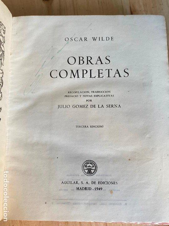 Libros de segunda mano: Oscar Wilde obras completas 1949 - Aguilar - Foto 4 - 194243210