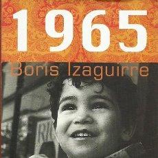 Libros de segunda mano: 1965 BORIS IZAGUIRRE ESPASA. Lote 194244595