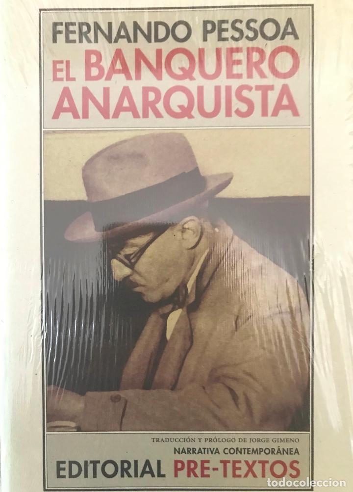 EL BANQUERO ANARQUISTA. FERNANDO PESSOA .-NUEVO (Libros de Segunda Mano (posteriores a 1936) - Literatura - Narrativa - Otros)