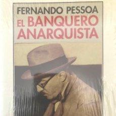 Libros de segunda mano: EL BANQUERO ANARQUISTA. FERNANDO PESSOA .-NUEVO. Lote 194248891