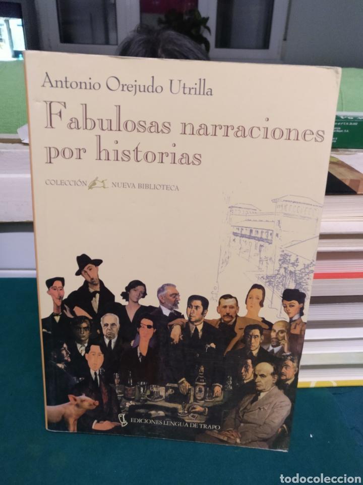 ANTONIO OREJUDO, FABULOSAS NARRACIONES POR HISTORIAS. LENGUA DE TRAPO 1996 (Libros de Segunda Mano (posteriores a 1936) - Literatura - Narrativa - Otros)