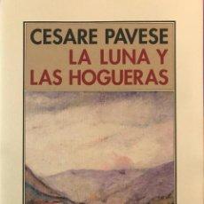 Libros de segunda mano: LA LUNA Y LAS HOGUERAS.CESARE PAVESE .-NUEVO. Lote 194249838