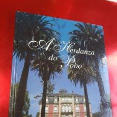Libros de segunda mano: LIBRO-A HERDANZA DO POBO-CONCELLO DE OLEIROS-2007-NUEVO-VER FOTOS. Lote 194250146