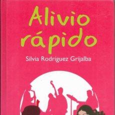 Libros de segunda mano: == A05 - ALIVIO RAPIDO - SILVIA RODRIGUEZ GRIJALBA . Lote 194253388