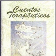 Libros de segunda mano: CUENTOS TERAPÉUTICOS (ANTONIO GALERA GRACIA) - TRIRREMIS, MURCIA, 2001, 3ª EDICIÓN. Lote 194253630