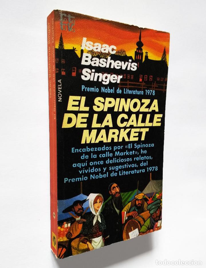 SPINOZA DE LA CALLE MARKET, EL | SINGER, ISAAC BASHEVIS | PLAZA & JANÉS, 1979 (Libros de Segunda Mano (posteriores a 1936) - Literatura - Narrativa - Otros)