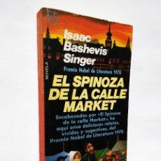 Libros de segunda mano: SPINOZA DE LA CALLE MARKET, EL | SINGER, ISAAC BASHEVIS | PLAZA & JANÉS, 1979. Lote 194254346