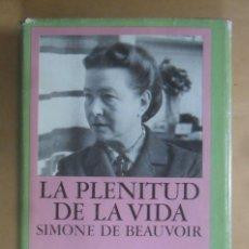 Libros de segunda mano: LA PLENITUD DE LA VIDA - SIMONE DE BEAUVOIR - EDHASA - 1982. Lote 194271058