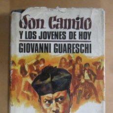 Libros de segunda mano: DON CAMILO Y LOS JOVENES DE HOY - GIOVANNI GUARESCHI - PLAZA & JANES - 1971. Lote 194271366