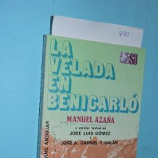 Libros de segunda mano: LA VELADA EN BENICARLÓ. AZAÑA, MANUEL. COL. SELECCIONES AUSTRAL. ED. ESPASA-CALPE. MADRID 1981. Lote 194271437