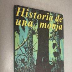 Libros de segunda mano: HISTORIA DE UNA MONJA / KATHRYN HULME / SELECCIONES DEL READER'S DIGEST 1964. Lote 194271898
