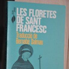 Libros de segunda mano: LES FLORETES DE SANT FRANCESC, VER TARIFAS ECONOMICAS ENVIOS. Lote 194296132
