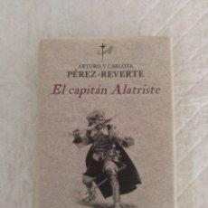 Libros de segunda mano: EL CAPITÁN ALATRISTE. ARTURO Y CARLOTA PÉREZ REVERTE. ALFAGUARA, 2006. LIBRO. Lote 194305696