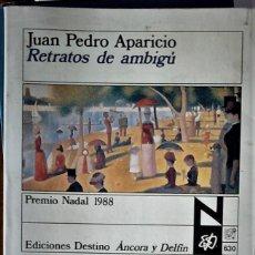 Libros de segunda mano: JUAN PEDRO APARICIO - RETRATOS DE AMBIGÚ. Lote 194307871