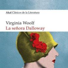 Libros de segunda mano: LA SEÑORA DALLOWAY. - WOOLF, VIRGINIA.. Lote 194325870