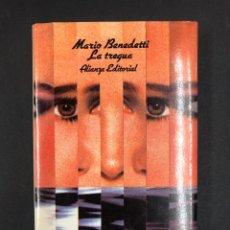 Libros de segunda mano: LA TREGUA - MARIO BENEDETTI - 1ª EDICION 1985 - ALIANZA EDITORIAL - TAPA DURA CON SOBRECUBIERTA. Lote 194326230