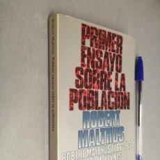 Libros de segunda mano: PRIMER ENSAYO SOBRE LA POBLACIÓN / ROBERT MALTHUS / ALIANZA EDITORIAL 1988. Lote 194330274
