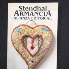 Libros de segunda mano: ARMANCIA - STENDHAL - Nº 773 ALIANZA EDITORIAL 1980. Lote 194331144