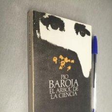 Libros de segunda mano: EL ÁRBOL DE LA CIENCIA / PÍO BAROJA / ALIANZA EDITORIAL 1978. Lote 194331268