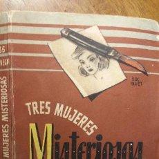 Libros de segunda mano: TRES MUJERES MISTERIOSAS, ROBERT FINNEGAN, MOLINO, BIBLIOTECA ORO DE BOLSILLO, 1952, Nº 35. Lote 194339650