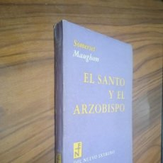 Libros de segunda mano: EL SANTO Y EL ARZOBISPO. SOMERSET MAUGHAM. DEL NUEVO EXTREMO. RÚSTICA. BUEN ESTADO. DIFICIL. Lote 194352286