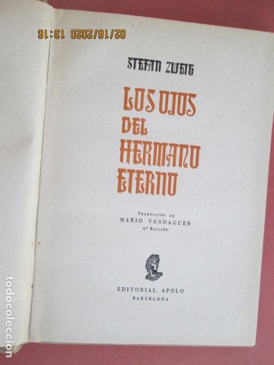Libros de segunda mano: LOS OJOS DEL HERMANO ETERNO , STEFAN ZWEIG EDITORIAL APOLO 1953 - Foto 2 - 194353976