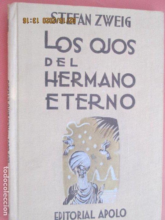 LOS OJOS DEL HERMANO ETERNO , STEFAN ZWEIG EDITORIAL APOLO 1953 (Libros de Segunda Mano (posteriores a 1936) - Literatura - Narrativa - Otros)