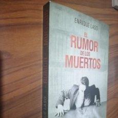 Libros de segunda mano: EL RUMOR DE LOS MUERTOS. ENRIQUE LASO. MARTINEZ ROCA. RÚSTICA. BUEN ESTADO. Lote 194354602